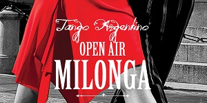 Friday 9th, September - Open Air Milonga