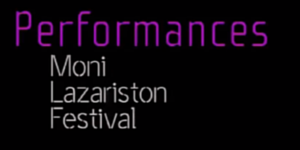Moni Lazariston Festival-Performances